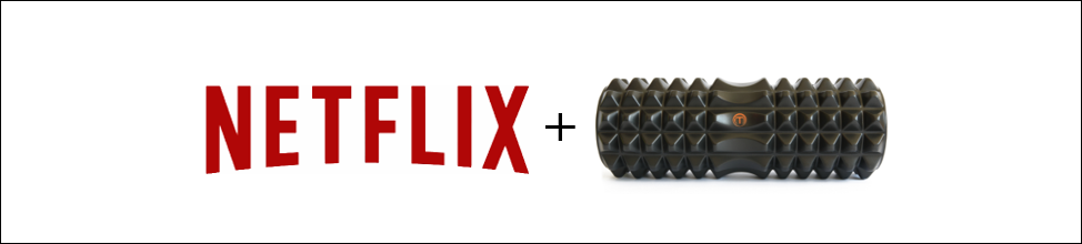 Netflix and roll